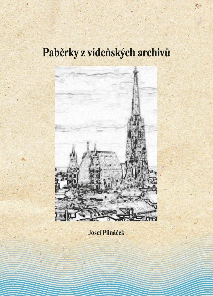 Paběrky z vídeňských archivů