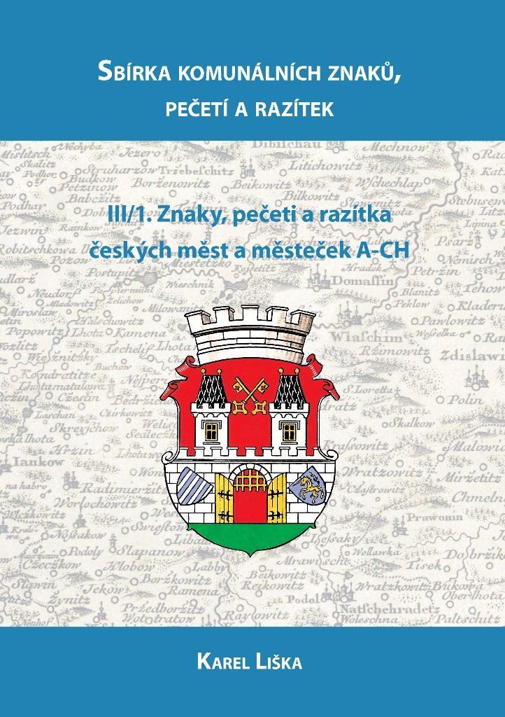 Sbírka komunálních znaků, pečetí a razítek Svazek 3/1