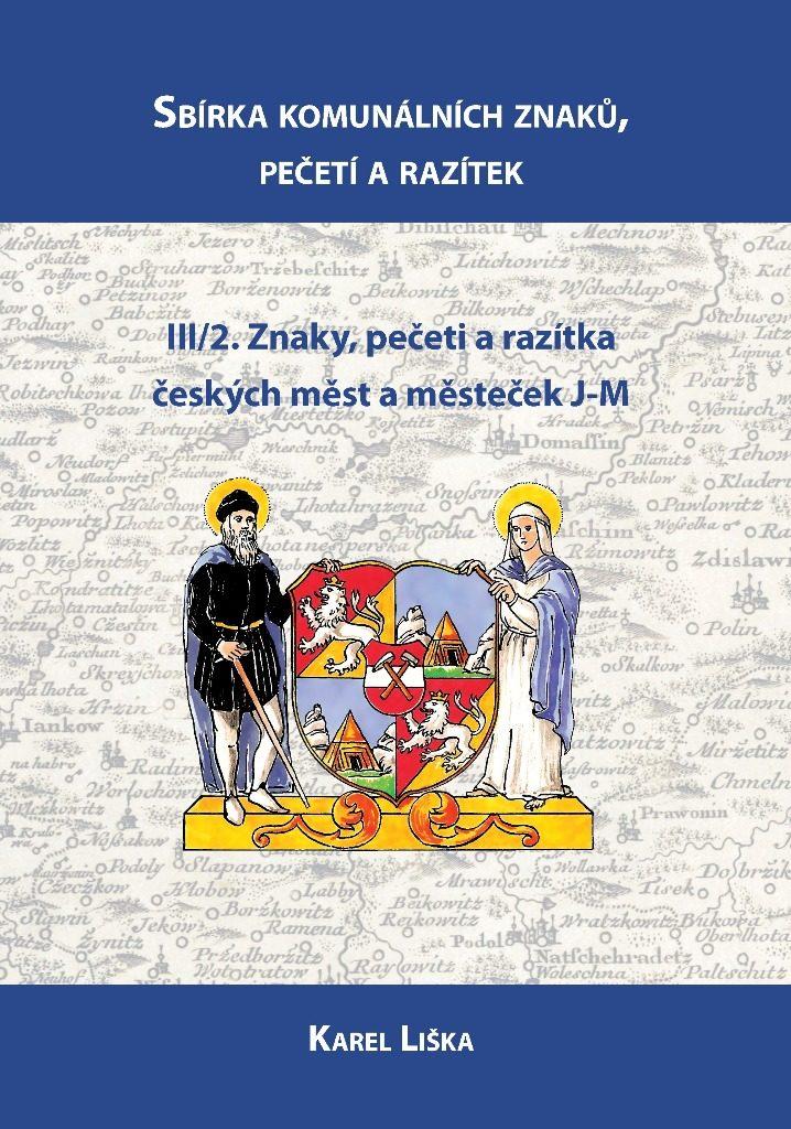 Sbírka komunálních znaků, pečetí a razítek Svazek 3/2