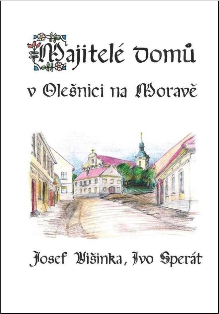 Majitelé domů v Olešnici na Moravě