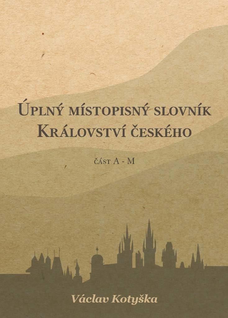 Úplný místopisný slovník Království českého